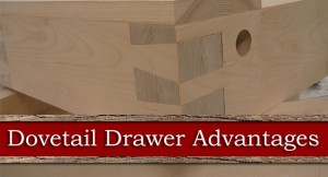 advantages-of-dovetail-drawers