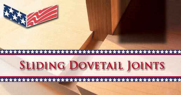 Sliding Dovetail Joints