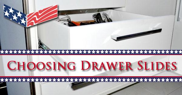 Choosing Drawer Slides Guide