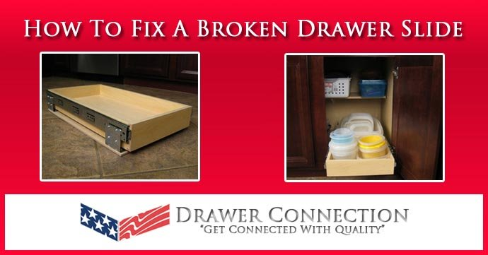 How To Fix A Broken Drawer Slide DC Drawers Blog