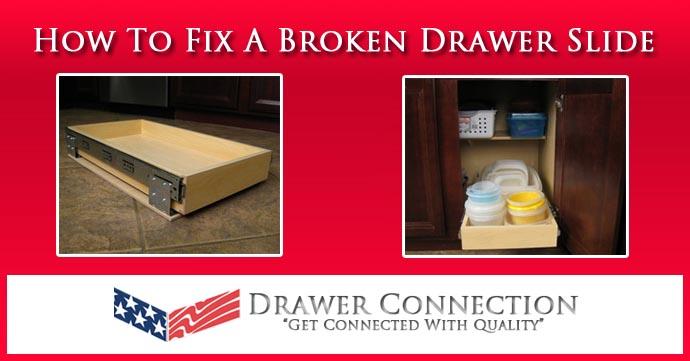 How To Fix A Broken Drawer Slide