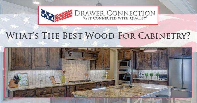 What's The Best Wood For Cabinetry?