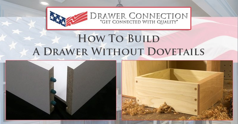 How To Build A Drawer Without Dovetails