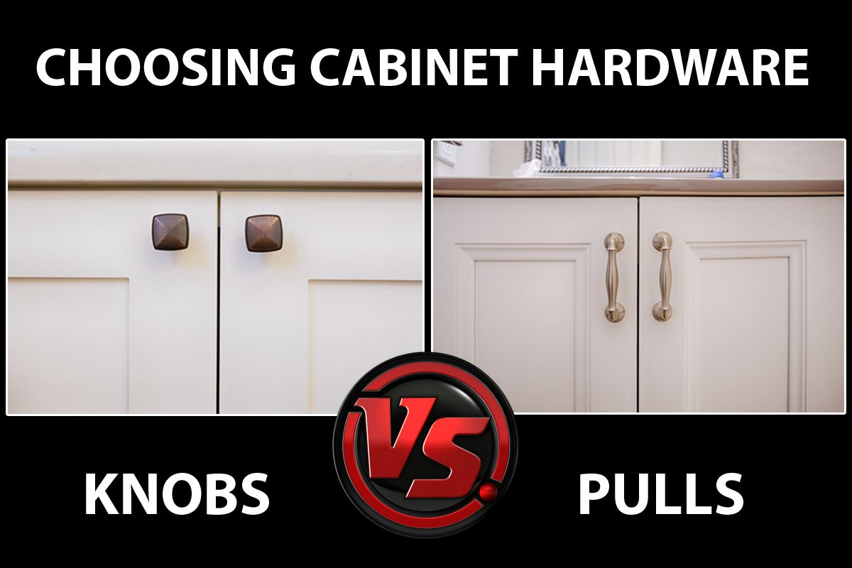 Knobs vs Pulls How To Choose
